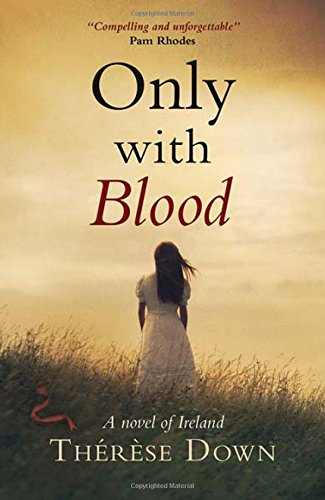 Image of Only with Blood: A Novel of Ireland