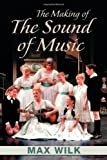 The Making of the Sound of Music (041597934X) by Wilk, Max