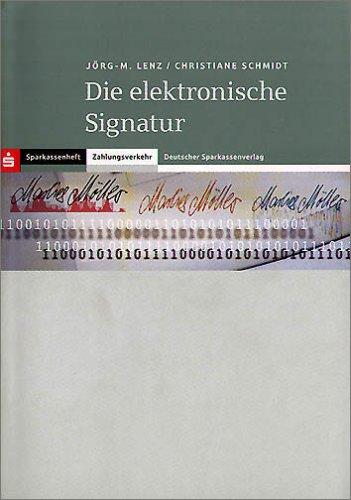 Die elektronische Signatur: Eine Analogie zur eigenhändigen Unterschrift