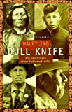 img - for Hauptling Dull Knife book / textbook / text book