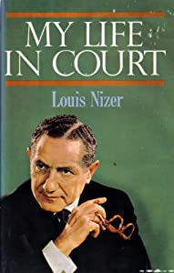 Amazon.com: My Life in Court (9781568491455): Louis Nizer: Books