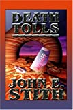 Death Tolls (1587157055) by Stith, John E.