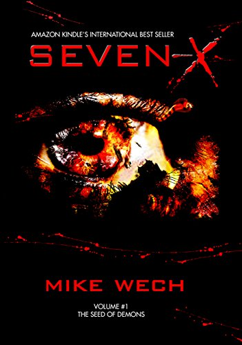 SEVEN-X (A Terrifying Psychological Suspense Thriller)
