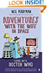 Adventures with the Wife in Space: Li...