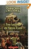 Legend Of Skull Cliff (Cabin Creek Mysteries)