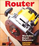 img - for Router: Workshop Bench Reference book / textbook / text book