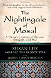 img - for The Nightingale of Mosul: A Nurse's Journey of Service, Struggle, and War book / textbook / text book