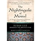 The Nightingale of Mosul: A Nurse's Journey of Service, Struggle, and War