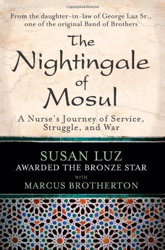 The Nightingale Of Mosul: A Nurse'S Journey Of Service, Struggle, And War
