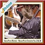 """Grand Piano Masters - Mozart: Piano Concertos No. 21 & No. 26 """"Coronation"""""""