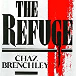 The Refuge | Chaz Brenchley
