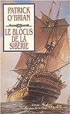 echange, troc Patrick O'Brian - The Yellow Admiral, tome 18 : Le Blocus de la Sibérie