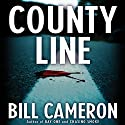County Line Audiobook by Bill Cameron Narrated by Fred Berman