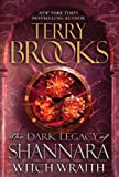 Terry Brooks Witch Wraith (Dark Legacy of Shannara)
