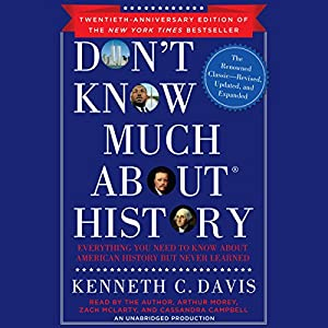 Don't Know Much About History, Anniversary Edition Hörbuch