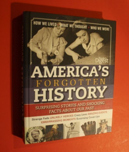 americas-forgotten-history-surprising-stories-and-shocking-facts-about-our-past