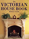 img - for The Victorian House Book book / textbook / text book