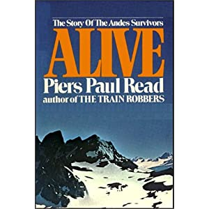 alive by piers paul Read alive the story of the andes survivors by piers paul read with rakuten  kobo the #1 new york times bestseller and the true story behind the film: a.