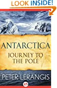 Antarctica: Journey to the Pole (Open Road Media Book 1)