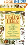 The Healing Herbs: The Ultimate Guide...