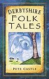 Omslagsbilde av Derbyshire Folk Tales