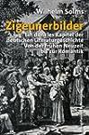 Zigeunerbilder: Ein dunkles Kapitel d...