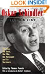 Oskar Schindler and His List: The Man...