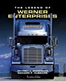 img - for The Legend of Werner Enterprises book / textbook / text book