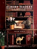 Albert Hadley: The Story of America's Preeminent Interior Designer