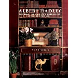 Albert Hadley: The Story of America's Preeminent Interior Designer ~ Adam Lewis