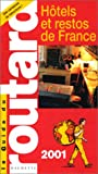 echange, troc Guide du Routard - Hôtels et restos de France, 2001