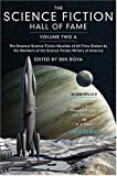 The Science Fiction Hall of Fame, Volume Two a: The Greatest Science Fiction Novellas of All Time Chosen by the Members of the Science Fiction Writers: 2a (SF Hall of Fame)