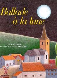 Ballade à La Lune Musset