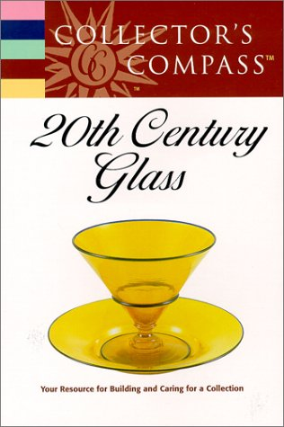 Collector's Compass: 20th Century Glass