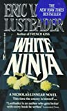 White Ninja (0449218511) by Lustbader, Eric Van