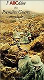 """Afficher """"L' ABCdaire de la Première guerre mondiale"""""""