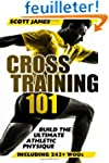 Cross Training 101: Build the Ultimat...