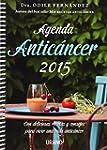 Agenda antic�ncer 2015 (Medicinas com...