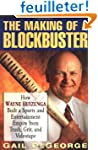 The Making of a Blockbuster: How Wayn...
