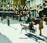 img - for John Yardley - As I See it by Steve Hall (2012-07-10) book / textbook / text book