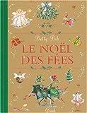 echange, troc Betty Bib - Le Noël des fées : Partagez la magie de la saison préférée des fées