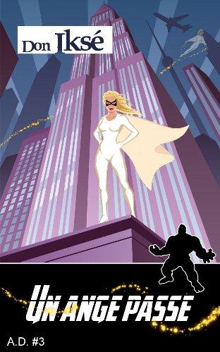 Couverture du livre Un ange passe - A.D. 3 (science-fiction, fantastique)