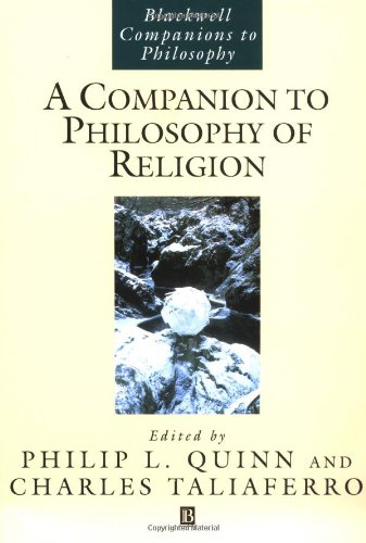 Philip Quinn & Charles Taliaferro, A Companion to Philosophy of Religion