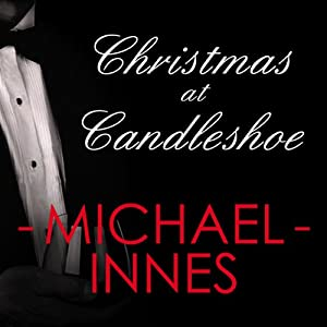 Christmas at Candleshoe: An Inspector Appleby Mystery | [Michael Innes]
