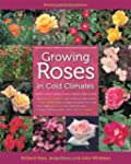 Growing Roses in Cold Climates: Revis...