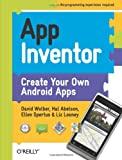 img - for App Inventor: Create Your Own Android Apps book / textbook / text book