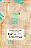 img - for The Capitol Hill Collection: The Seattle Play Series (Volume 2) book / textbook / text book