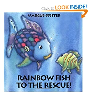 Rainbow fish to the rescue marcus pfister j alison james for Rainbow fish to the rescue