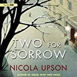 Two for Sorrow (       UNABRIDGED) by Nicola Upson Narrated by Davina Porter