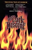 The Dark Descent:  The Evolution of Horror